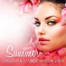 VA - Summer Chillout & Lounge Session (2016)