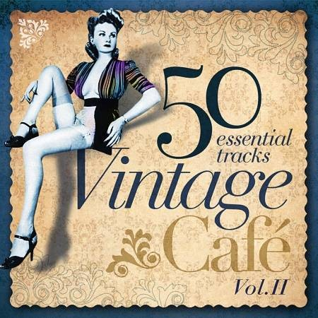 VA - Vintage Cafe Essentials Vol. 2 (2014)
